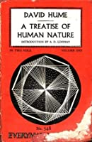 A Treatise on Human Nature: Vol. 1 (Everyman's Library #548)