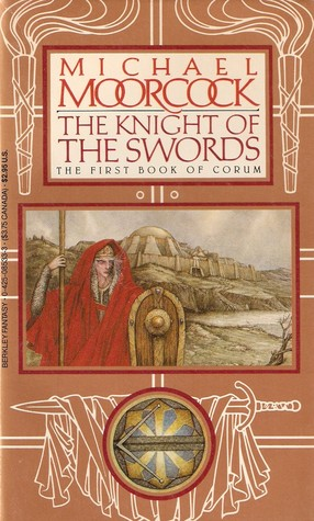 The Knight of the Swords (Corum, #1) by Michael Moorcock