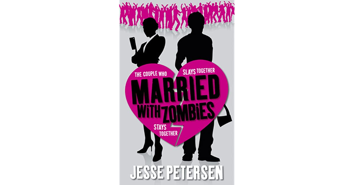 Married with Zombies (Living with the Dead, #1) by Jesse