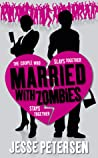 Married with Zombies by Jesse Petersen
