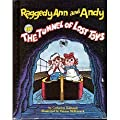 Raggedy Ann & Andy in the Tunnel of Lost Toys
