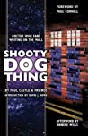 Shooty Dog Thing by Paul Castle