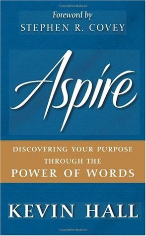 Aspire!: Discovering Your Purpose Through the Power of Words (Audiobook)