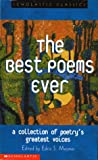 The Best Poems Ever: A Collection of Poetry's Greatest Voices
