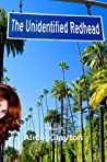 Cover of the book, The Unidentified Redhead (Redhead, #1).