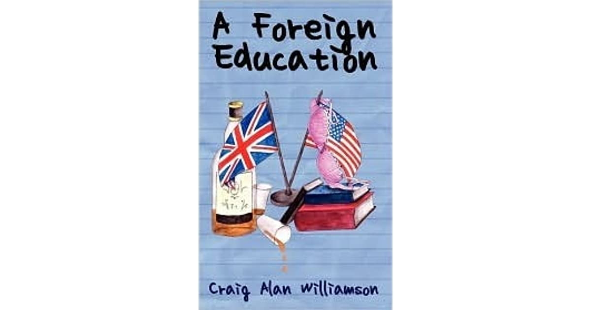 A Foreign Education By Craig Alan Williamson