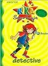 Kika Superbruja, detective (Kika Superbruja, #1)