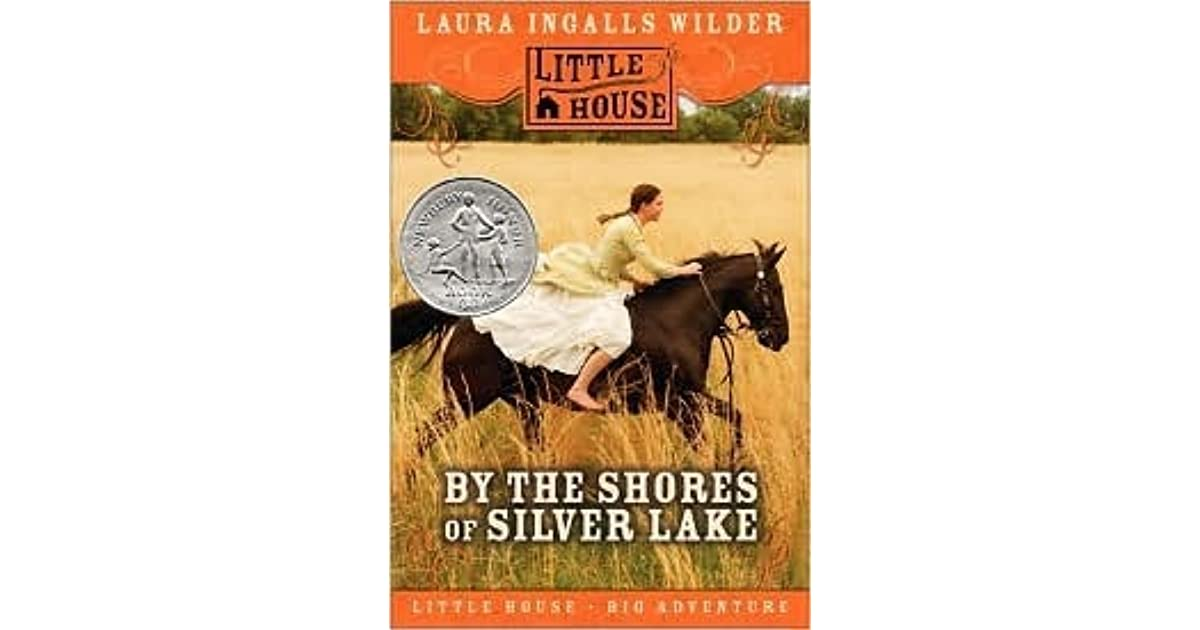 Shores Silver Lake by Laura Ingalls Wilder