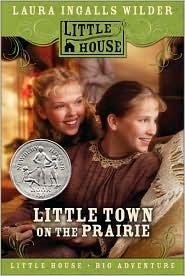 Little Town on the Prairie  (Little House, #7)