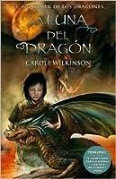 La Luna del dragón (El guardián de los dragones, #3)