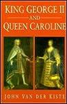 King George & Queen Caroline