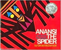 Anansi the Spider A tale from the Ashanti