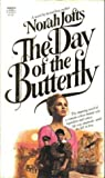 The Day of the Butterfly
