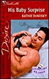 His Baby Surprise (Bachelors and Babies, #6)