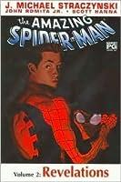 The Amazing Spiderman : Volume 2 Revelations