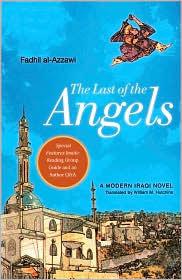 The Last of the Angels: A Modern Iraqi Novel