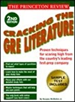 Princeton Review: Cracking the GRE Literature, 2nd Edition (Cracking the Gre Literature)