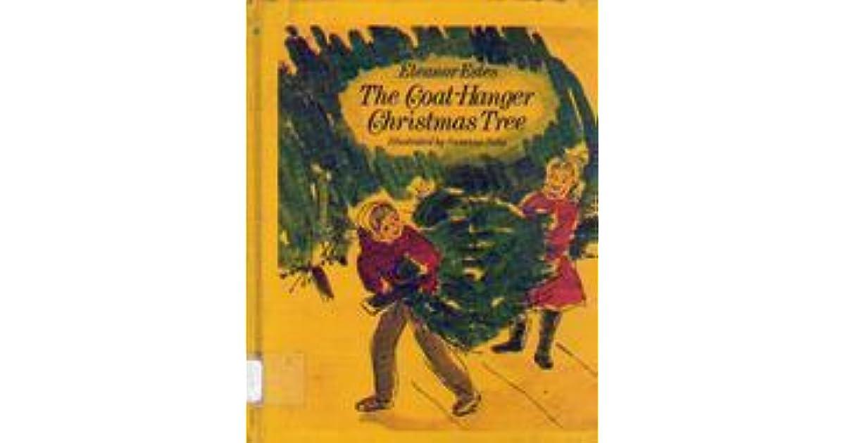 The Coat-Hanger Christmas Tree by Eleanor Estes