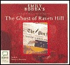 The Ghost of Raven Hill (Raven Hill Mysteries, #1)