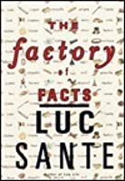 Factory of Facts, The