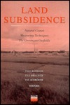 Land Subsidence: Natural Causes; Measuring Techniques; The Groningen Gasfields - Proceedings of the Fifth International Symposium on Land Subsidence, The Hague, Netherlands, 16-20 October 1995