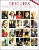 Rescuers: Portraits of Moral Courage