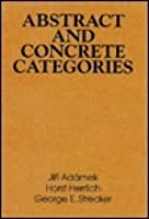 Abstract and Concrete Categories