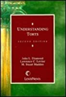 Understanding Torts (Legal Text Series)