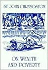 On Wealth and Poverty by John Chrysostom