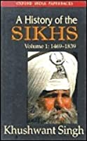 History of the Sikhs, vol 1: 1469-1839.Rep. with Corrections