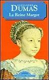 La Reine Margot by Alexandre Dumas