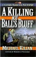 A Killing at Ball's Bluff (Harrison Raines Civil War Mysteries #2)