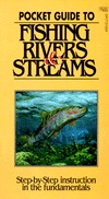 Pocket Guide to Fishing Rivers & Streams