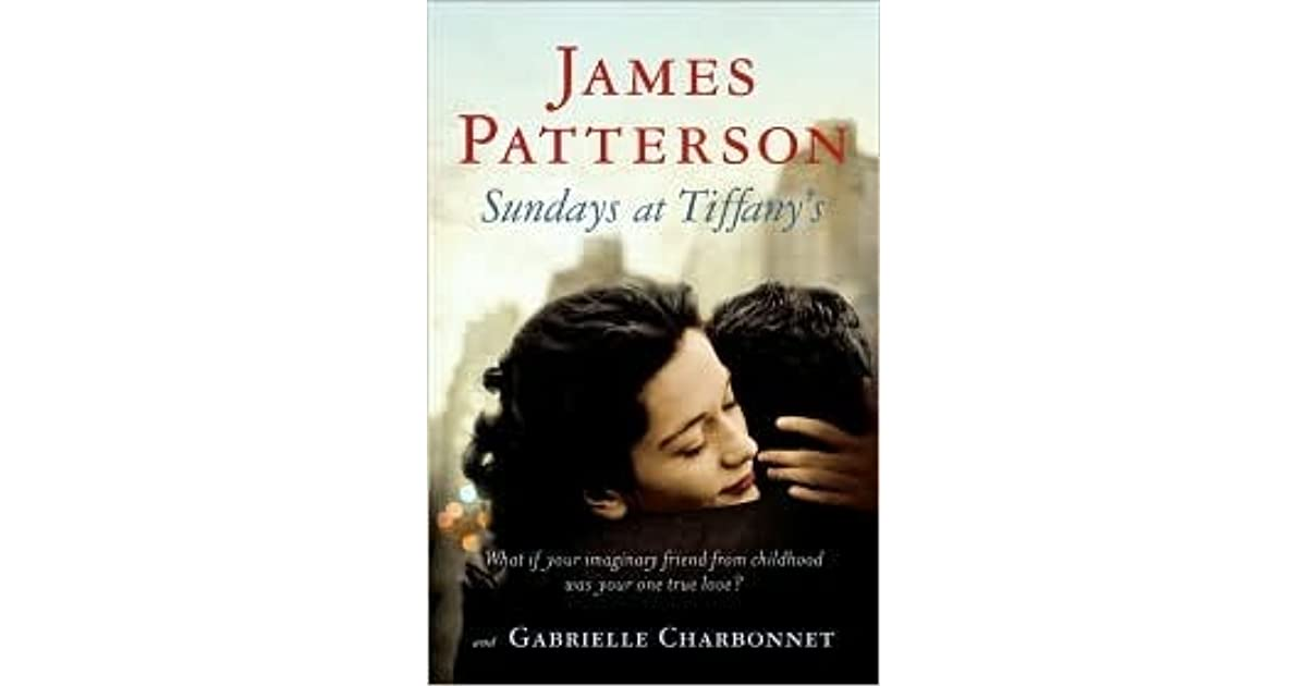 Sundays At Tiffanys James Patterson Pdf