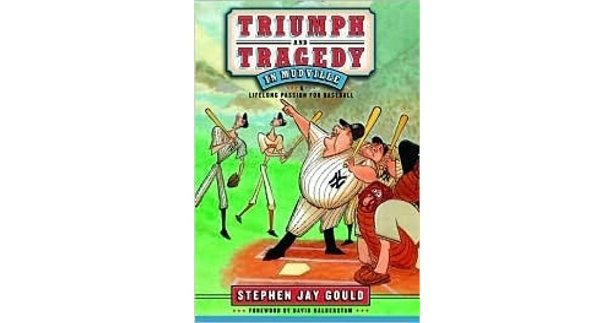 Triumph And Tragedy In Mudville My Lifelong Passion For border=