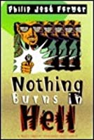 Nothing Burns in Hell