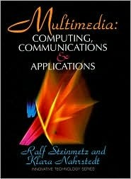 Multimedia: Computing, Communications, And Applications