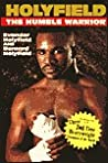 Holyfield: The Humble Warrior