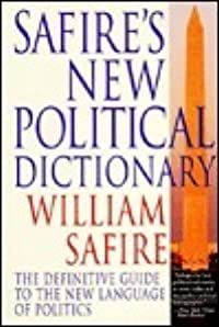 Safire's New Political Dictionary