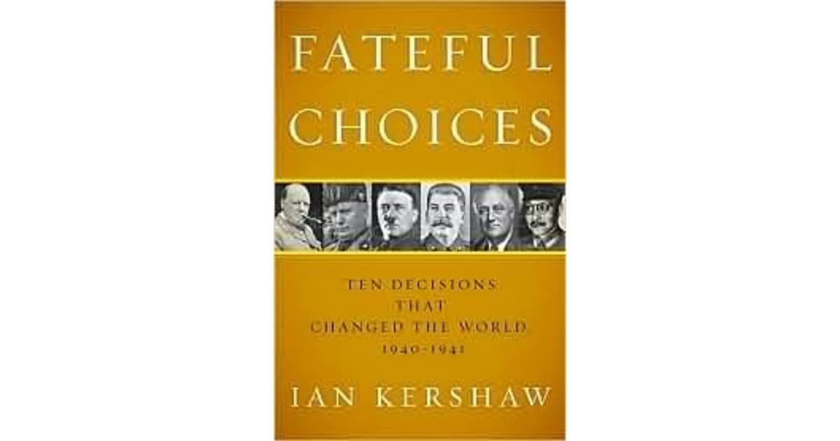 IAN KERSHAW FATEFUL CHOICES PDF DOWNLOAD