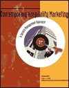Contemporary Hospitality Marketing: A Service Management Approach
