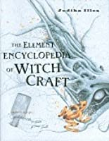The Element Encyclopedia of Witch Craft