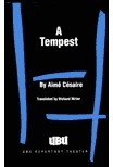 A Tempest: Based on Shakespeare's the Tempest: Adaptation for a Black Theatre