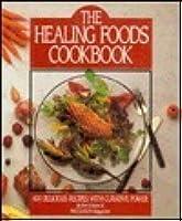 The Healing Foods Cookbook