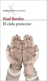 El cielo protector by Paul Bowles