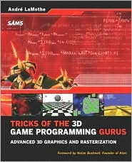 Tricks of the 3D Game Programming Gurus: Advanced 3D Graphics and Rasterization (Other Sams)