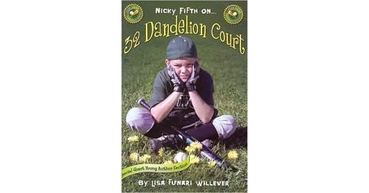 Nicky Fifth On 32 Dandelion Court By Lisa Funari Willever