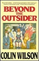 Beyond the Outsider