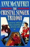 Crystal Singer Trilogy