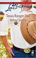 Texas Ranger Dad (Mule Hollow, #10)